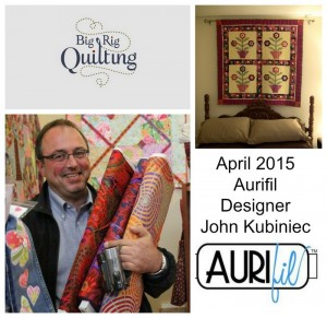 Aurifil April 2015 Aurifil Designer John Kubiniec